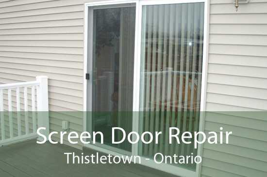 Screen Door Repair Thistletown - Ontario