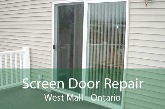 Screen Door Repair West Mall - Ontario