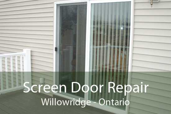 Screen Door Repair Willowridge - Ontario