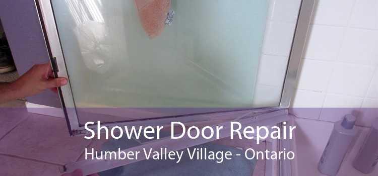 Shower Door Repair Humber Valley Village - Ontario
