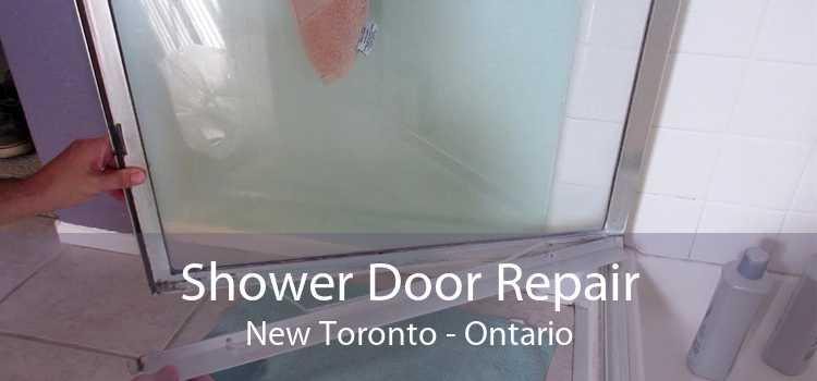 Shower Door Repair New Toronto - Ontario