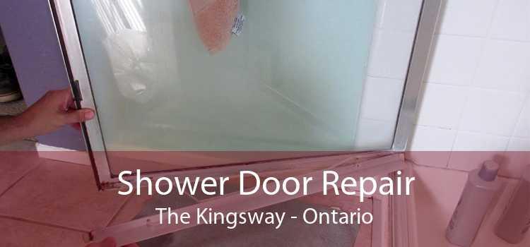 Shower Door Repair The Kingsway - Ontario