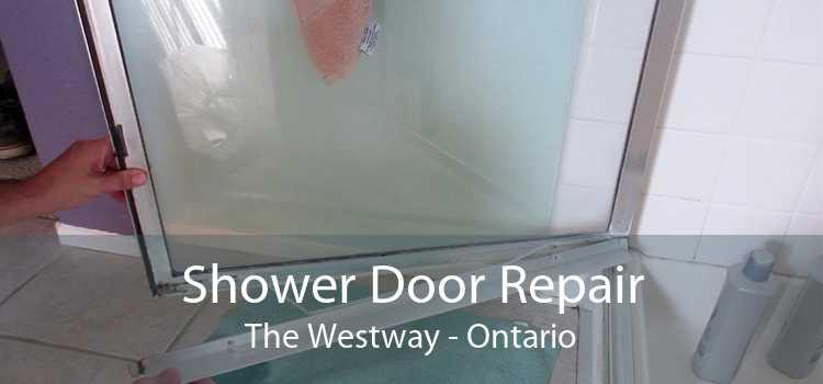 Shower Door Repair The Westway - Ontario