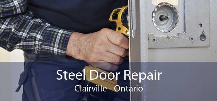 Steel Door Repair Clairville - Ontario