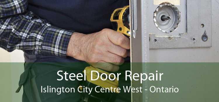Steel Door Repair Islington City Centre West - Ontario