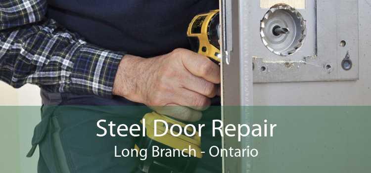 Steel Door Repair Long Branch - Ontario