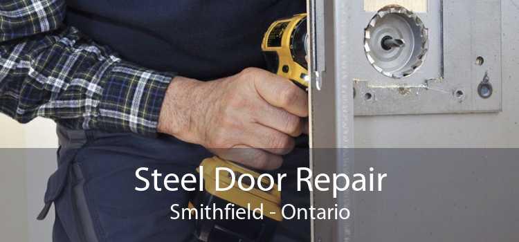 Steel Door Repair Smithfield - Ontario