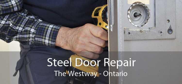 Steel Door Repair The Westway - Ontario