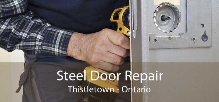 Steel Door Repair Thistletown - Ontario