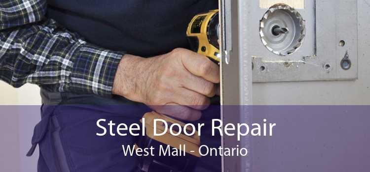 Steel Door Repair West Mall - Ontario