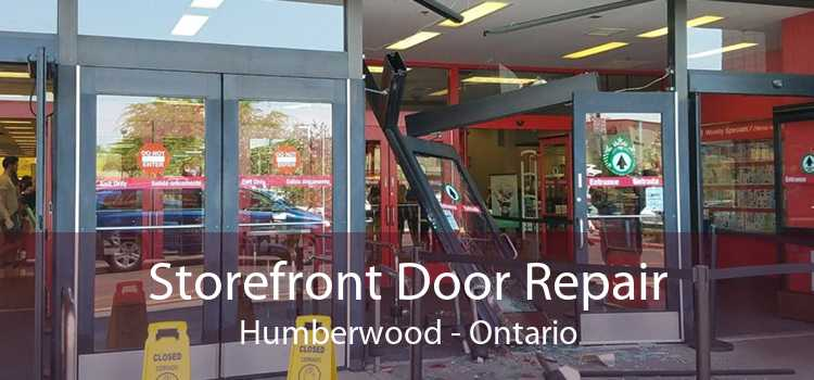 Storefront Door Repair Humberwood - Ontario