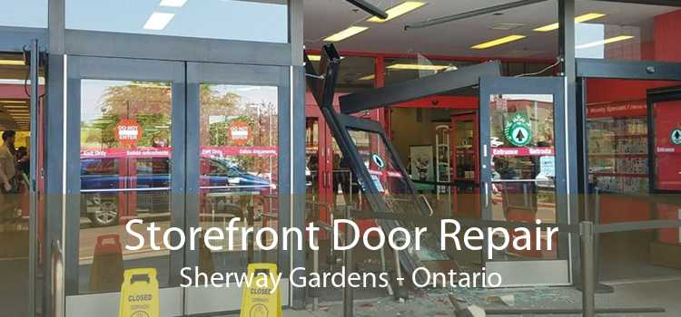 Storefront Door Repair Sherway Gardens - Ontario