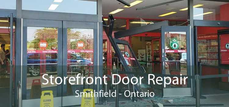 Storefront Door Repair Smithfield - Ontario