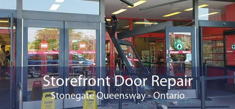 Storefront Door Repair Stonegate Queensway - Ontario