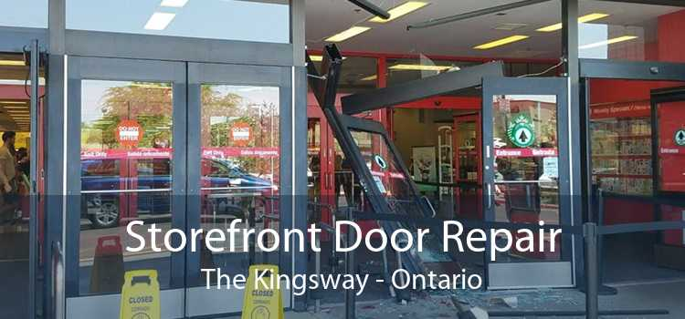 Storefront Door Repair The Kingsway - Ontario