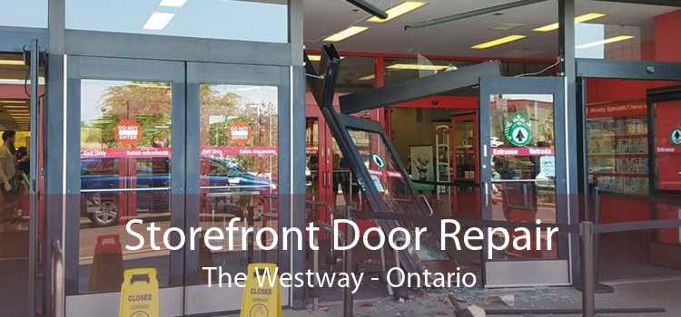Storefront Door Repair The Westway - Ontario