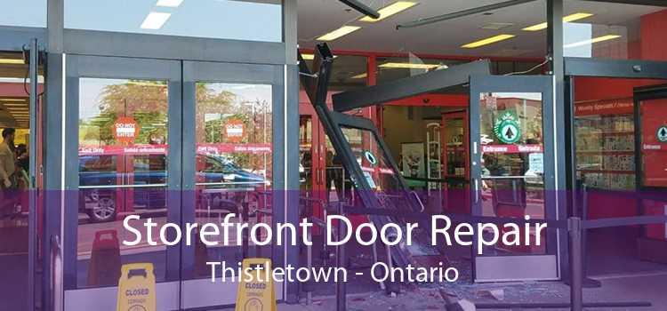 Storefront Door Repair Thistletown - Ontario