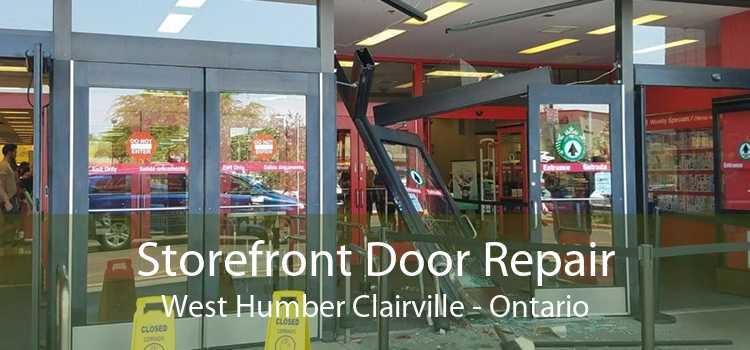 Storefront Door Repair West Humber Clairville - Ontario