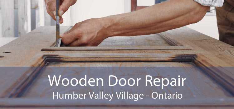 Wooden Door Repair Humber Valley Village - Ontario