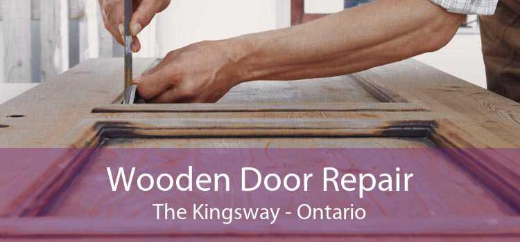 Wooden Door Repair The Kingsway - Ontario