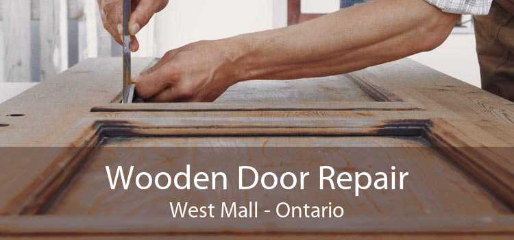 Wooden Door Repair West Mall - Ontario